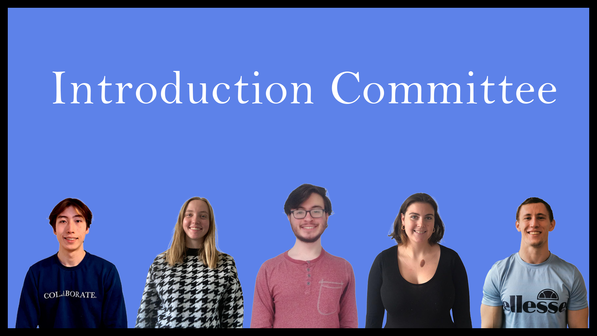 Committee Picture Introduction 2